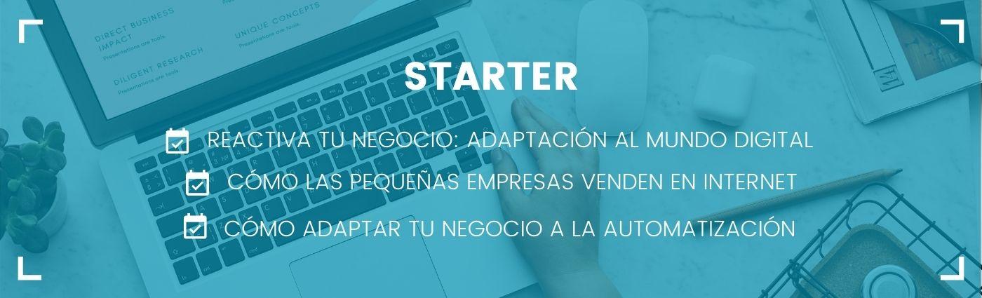 Starter- Transformación Digital